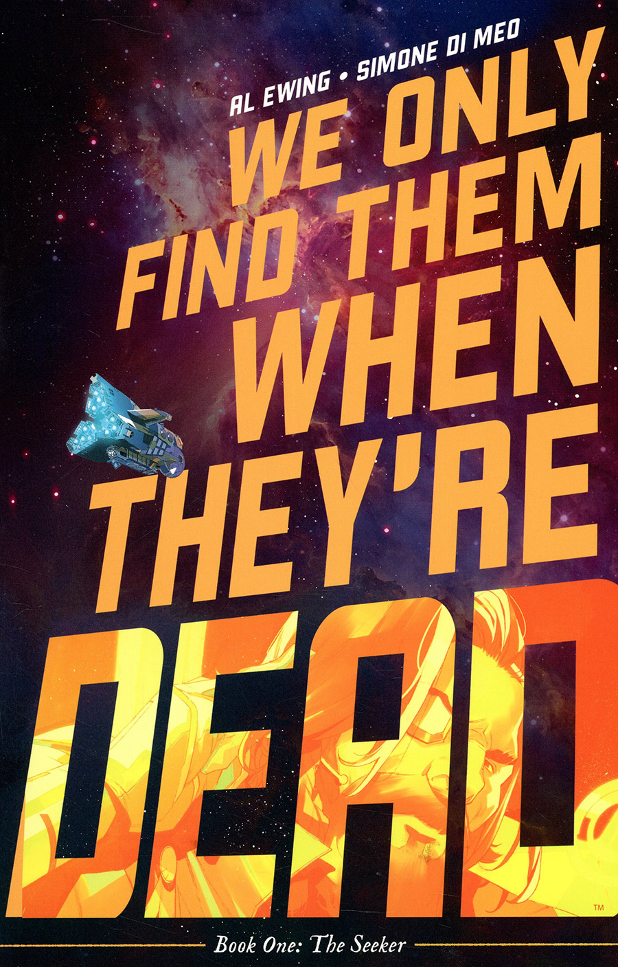 We Only Find Them When Theyre Dead Vol 1 TP