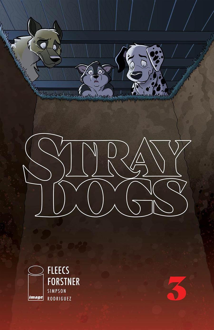 Stray Dogs #3 Cover A Regular Trish Forstner & Tony Fleecs Cover