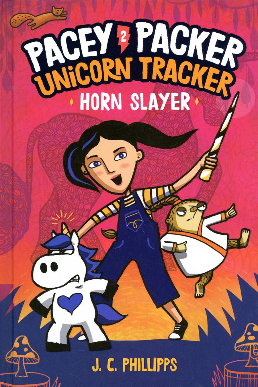 Pacey Packer Unicorn Tracker Vol 2 Horn Slayer HC