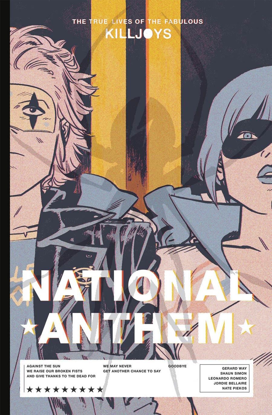 True Lives Of The Fabulous Killjoys National Anthem Library Edition HC
