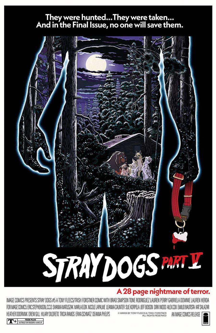 Stray Dogs #5 Cover B Variant Trish Forstner & Tony Fleecs Horror Movie Cover