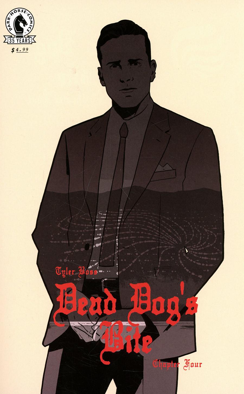 Dead Dogs Bite #4 Cover A Regular Tyler Boss Cover