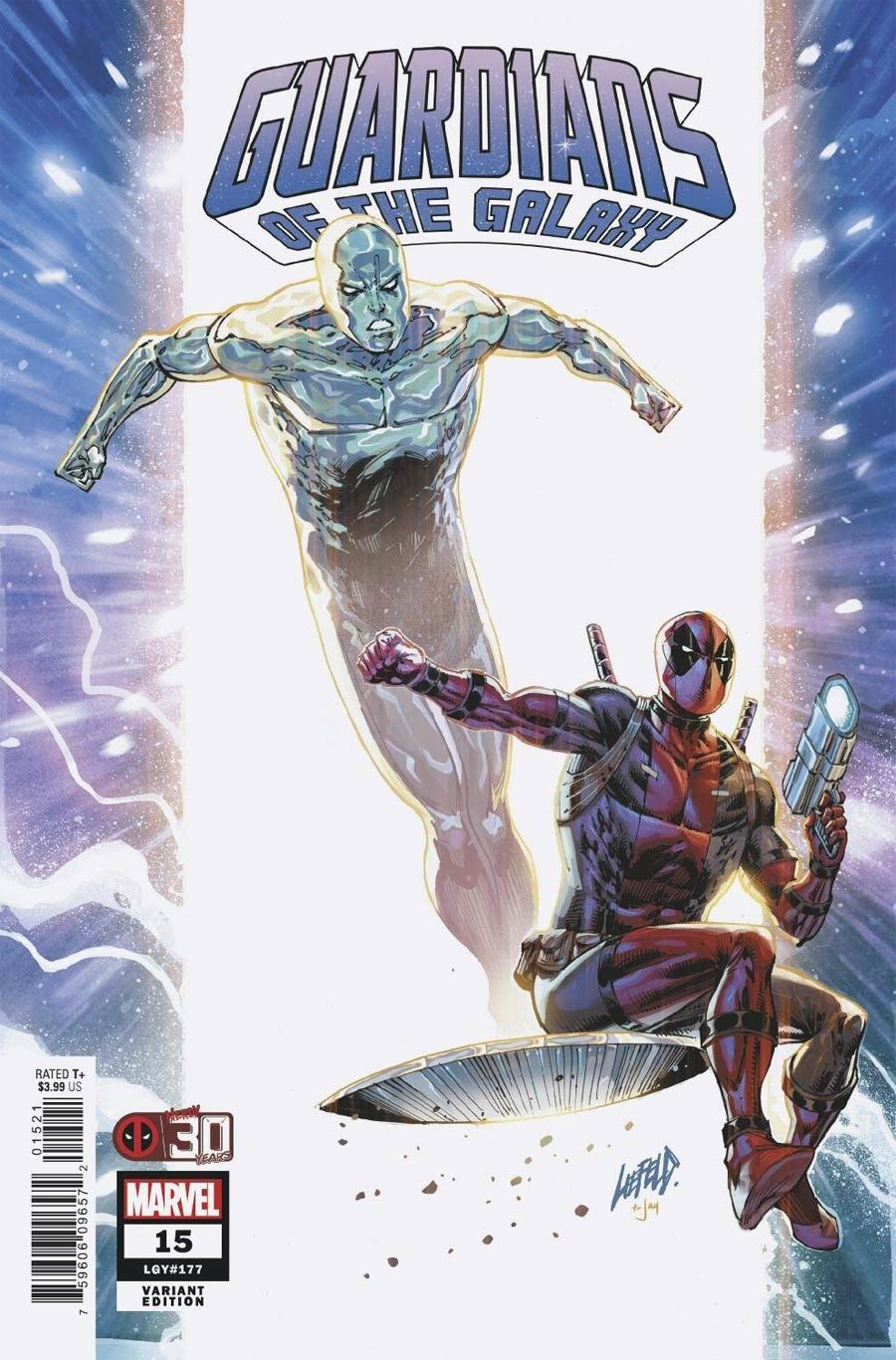 Guardians Of The Galaxy Vol 6 #15 Cover D Variant Rob Liefeld Deadpool 30th Anniversary Cover