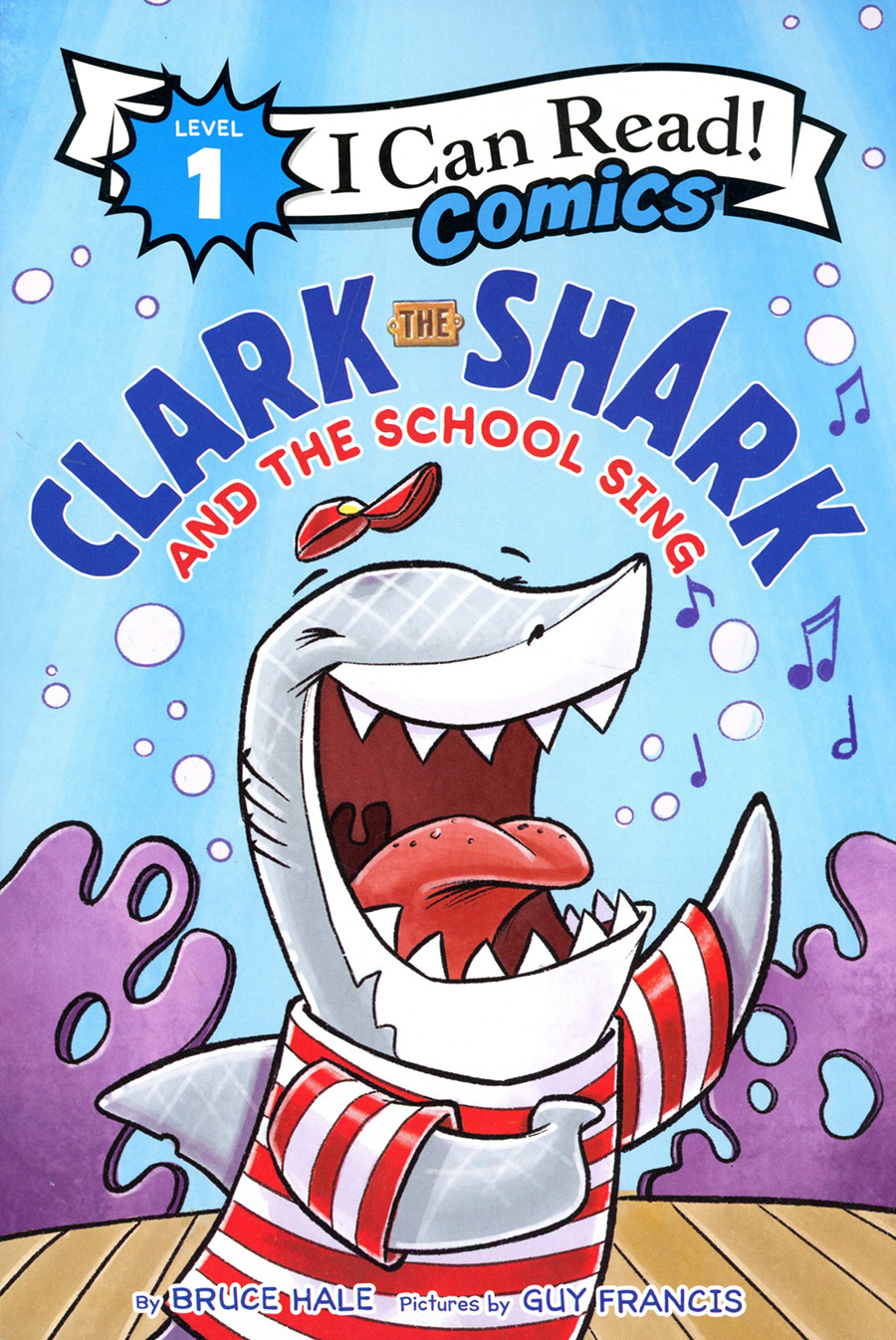 I Can Read Comics Level 1 Clark The Shark And The School Sing TP