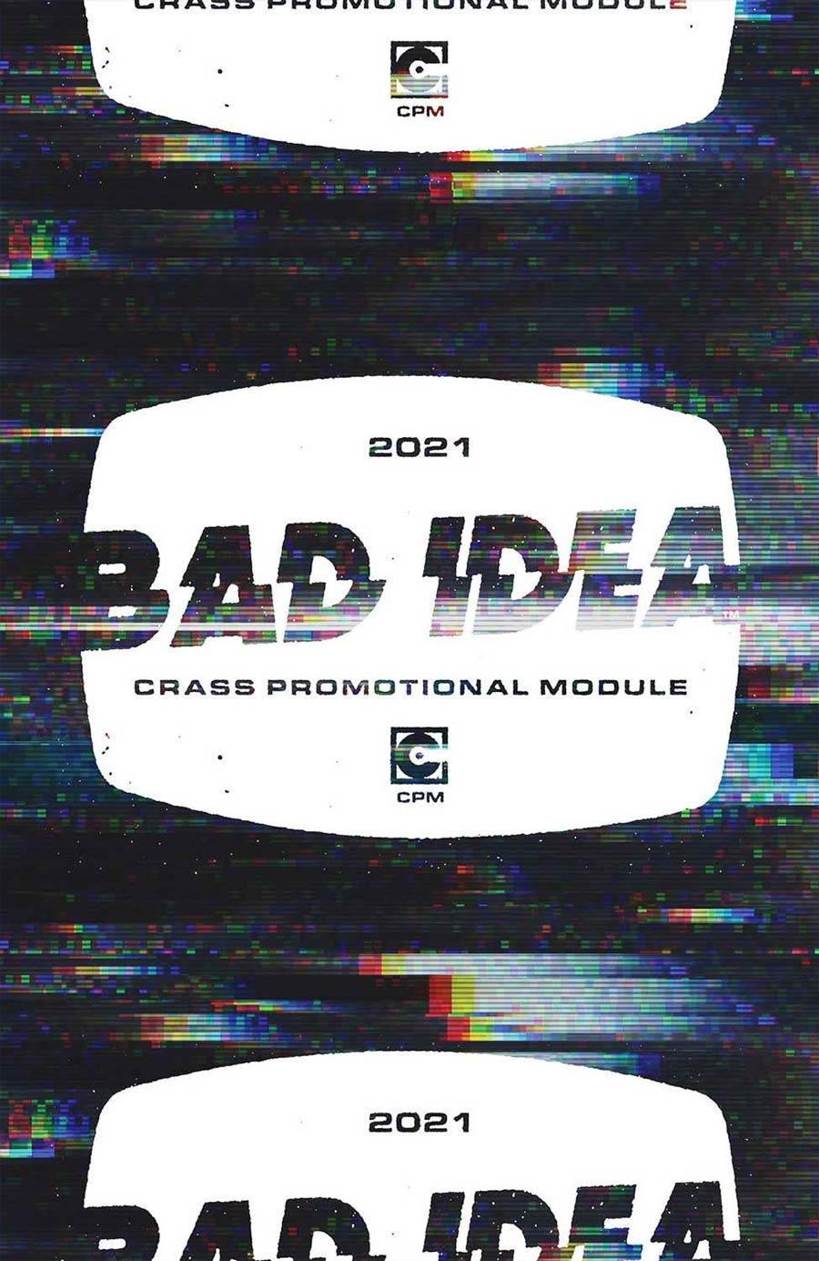 Bad Idea Crass Promotion Module 2021