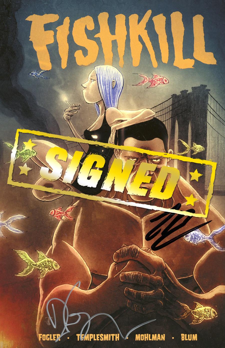 FishKill TP Signed By Dan Fogler & Laurence Blum