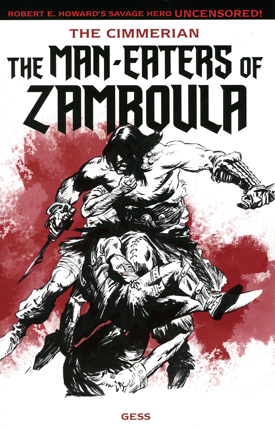 Cimmerian Man-Eaters Of Zamboula #1 Cover D Variant Robin Recht Wraparound Cover