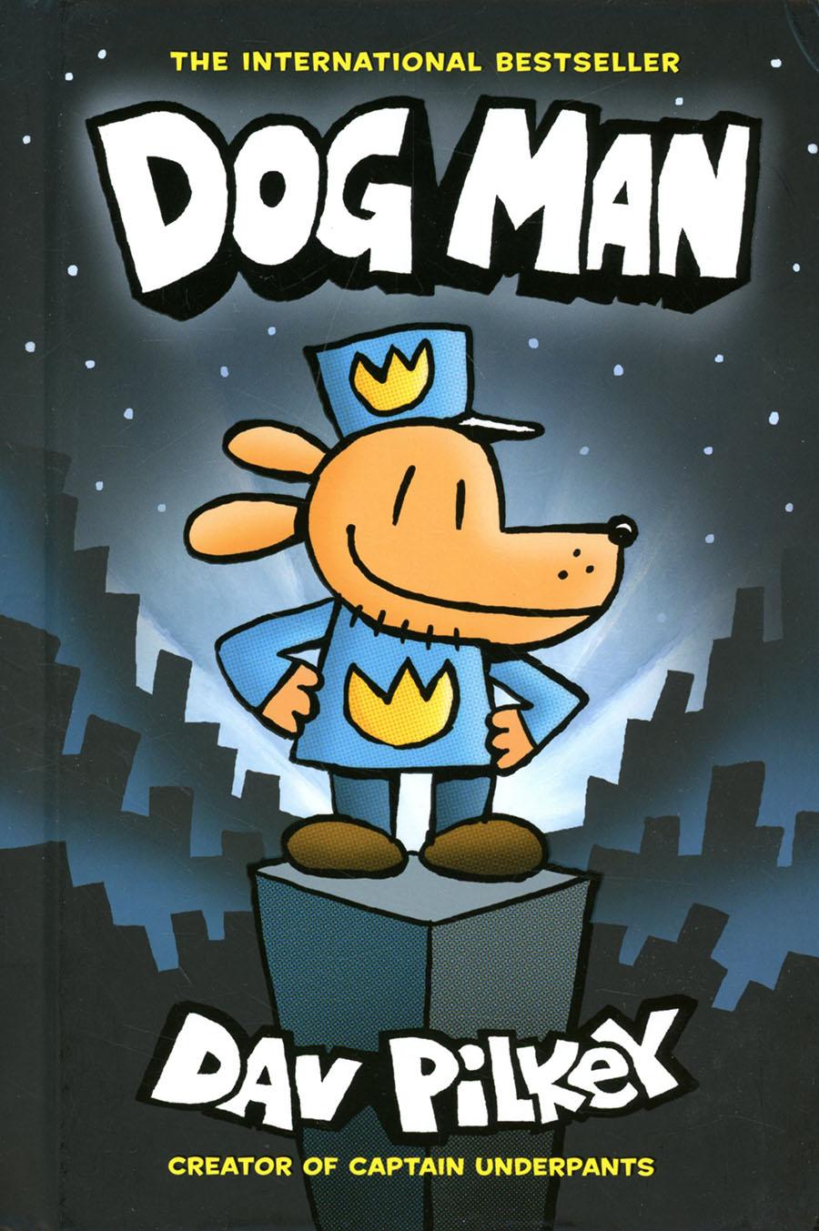 Dog Man Vol 1 HC New Printing Foil-Enhanced Cover
