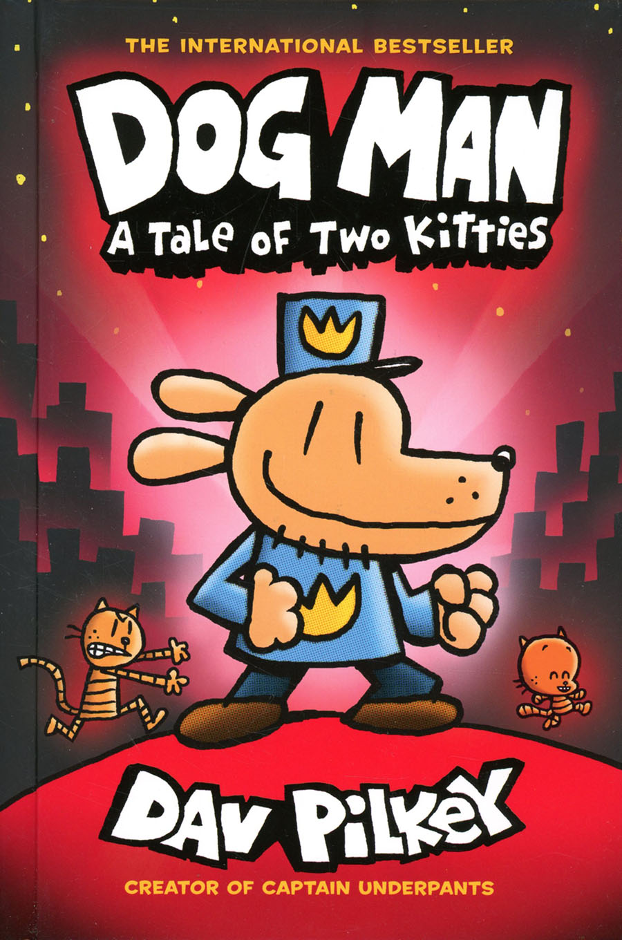 Dog Man Vol 3 A Tale Of Two Kitties HC New Printing Foil-Enhanced Cover