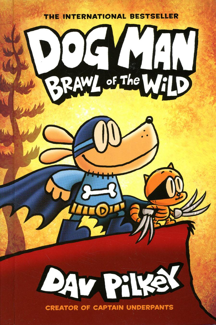 Dog Man Vol 6 Brawl Of The Wild HC New Printing Foil-Enhanced Cover