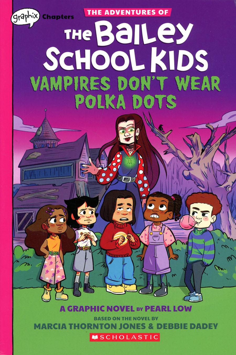 Adventures Of The Bailey School Kids Vol 1 Vampires Dont Wear Polka Dots TP