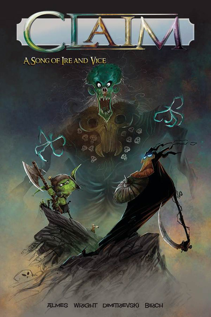 Claim Vol 1 A Song Of Ire And Vice TP