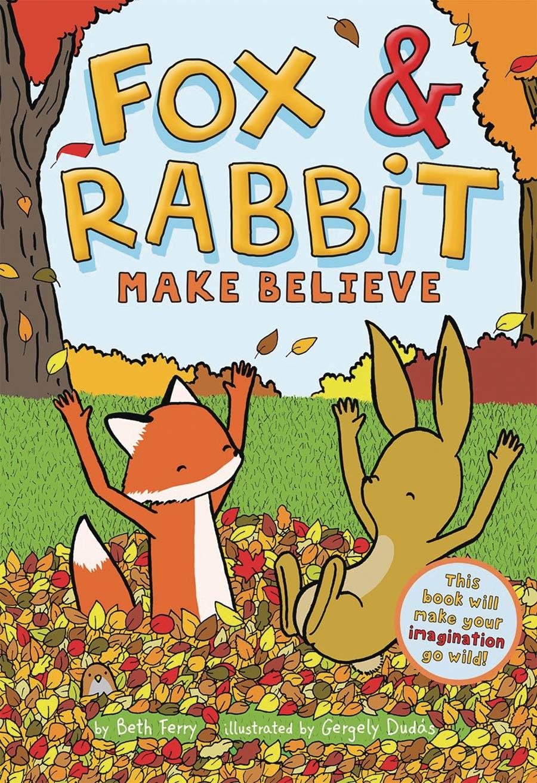 Fox & Rabbit Book 2 Make Believe TP