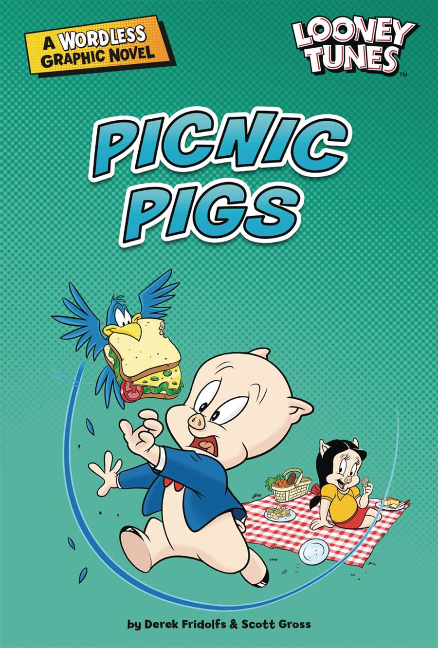 Looney Tunes A Wordless Graphic Novel Picnic Pigs TP