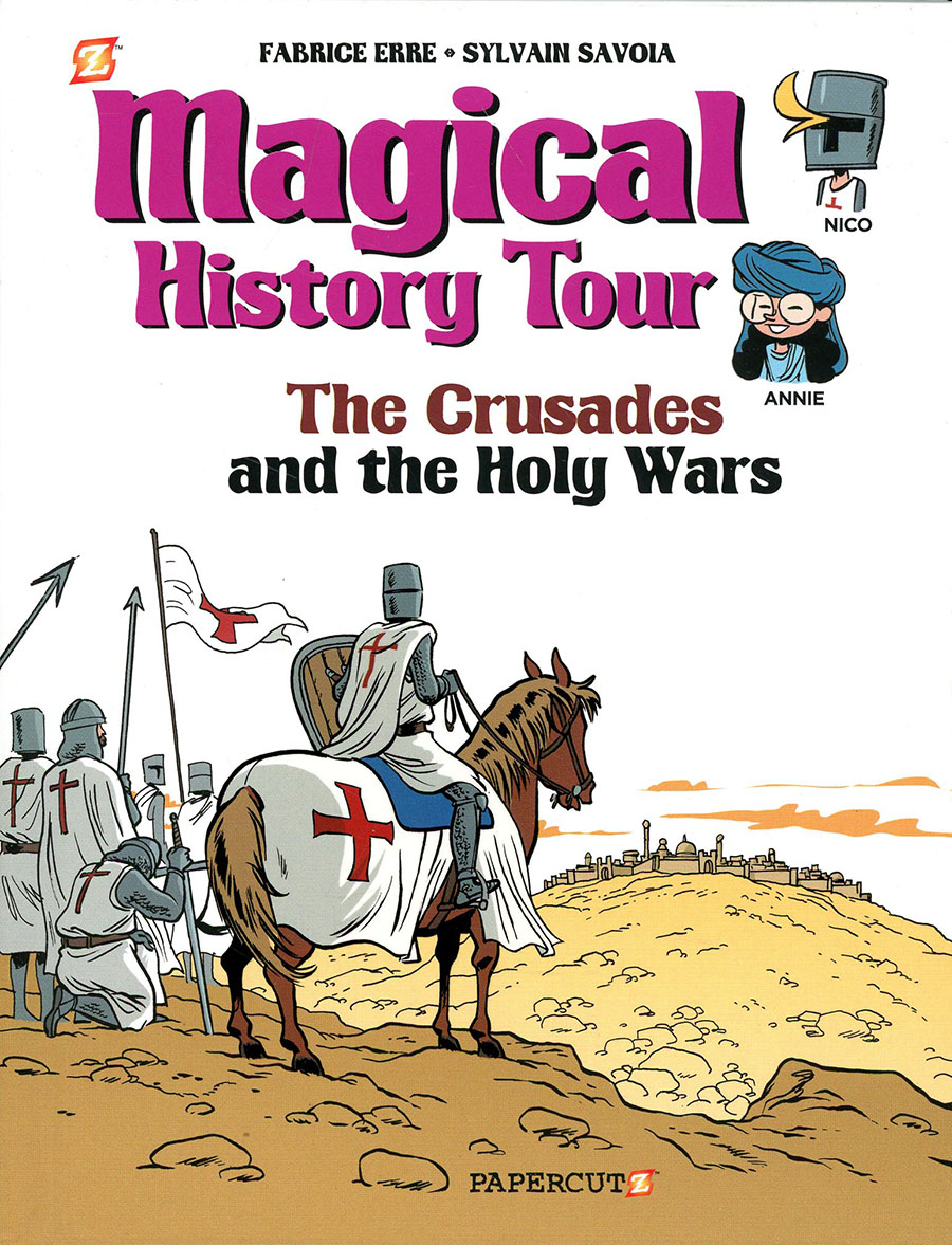 Magical History Tour Vol 4 The Crusades And The Holy Wars HC