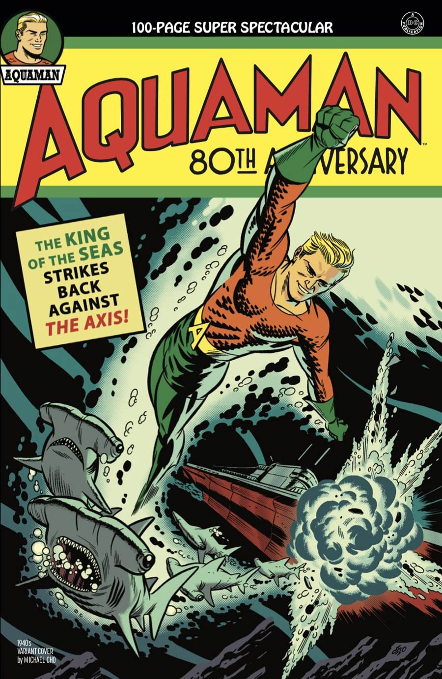 Aquaman 80th Anniversary 100-Page Super Spectacular #1 (One Shot) Cover B Variant Michael Cho 1940s Cover