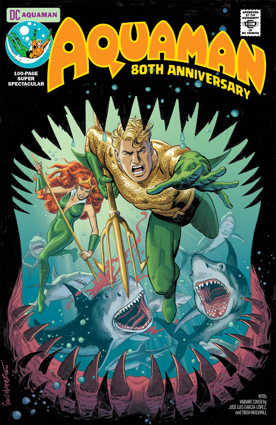Aquaman 80th Anniversary 100-Page Super Spectacular #1 (One Shot) Cover E Variant Jose Luis Garcia-Lopez 1970s Cover