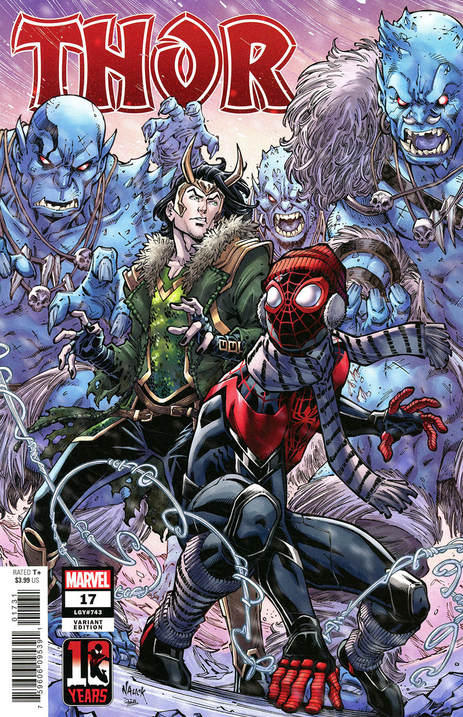 Thor Vol 6 #17 Cover B Variant Todd Nauck Miles Morales Spider-Man 10th Anniversary Cover