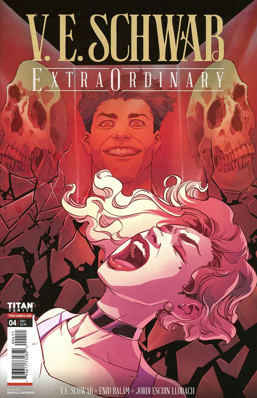 VE Schwabs Extraordinary #4 Cover A Regular Priscilla Petraites Cover
