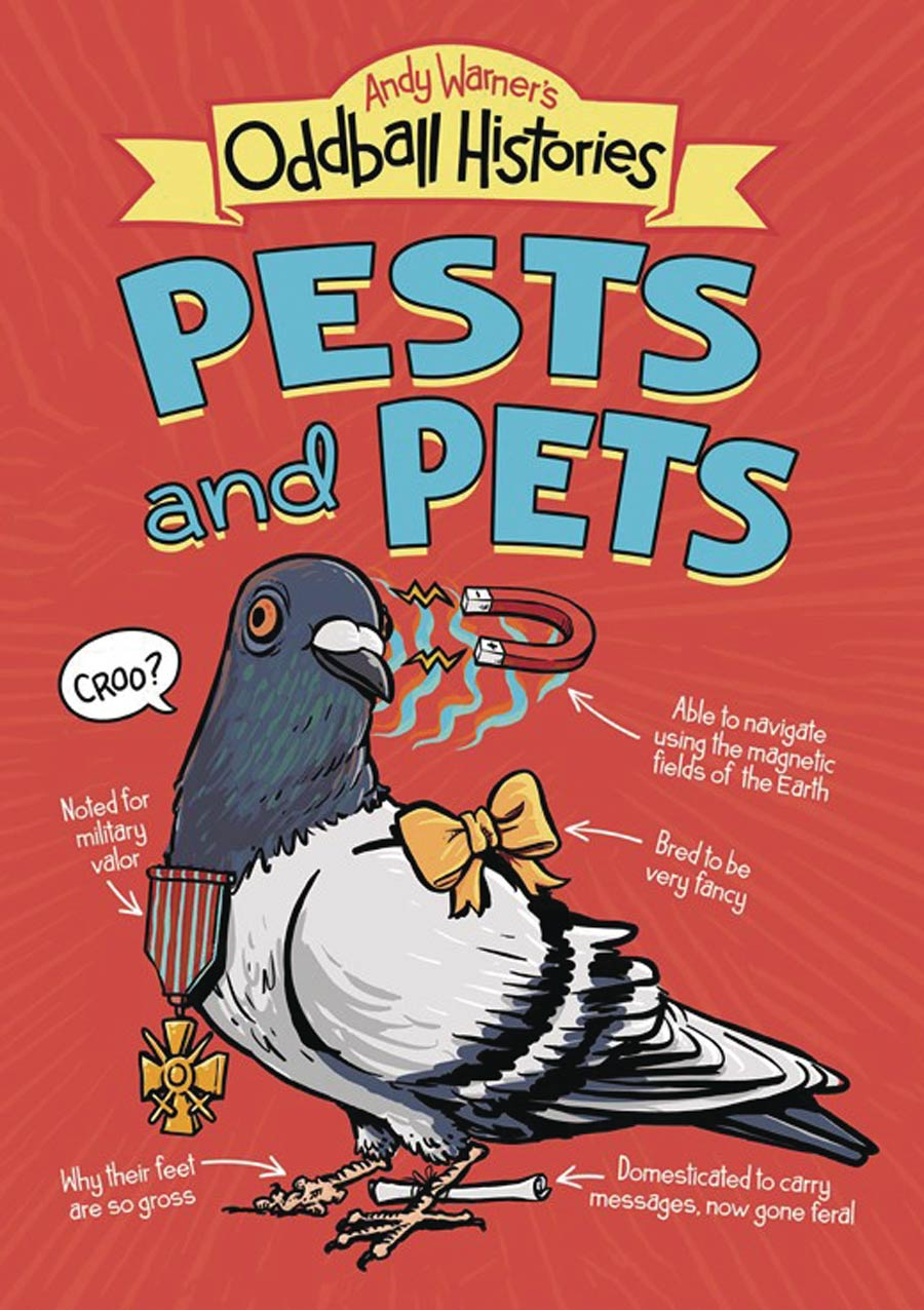 Andy Warners Oddball Histories Pests & Pets GN