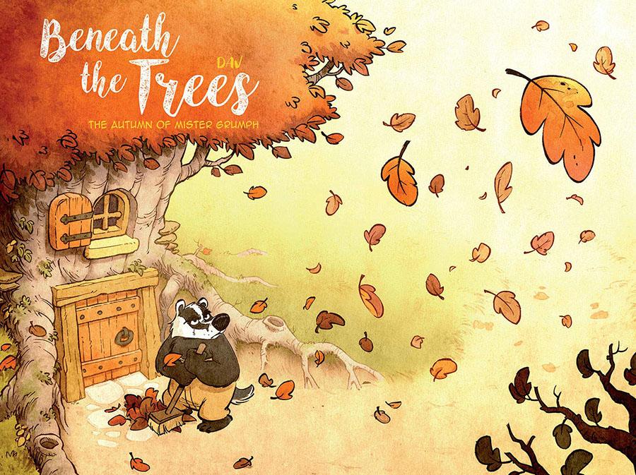 Beneath The Trees Vol 1 Autumn Of Mister Grumpf HC