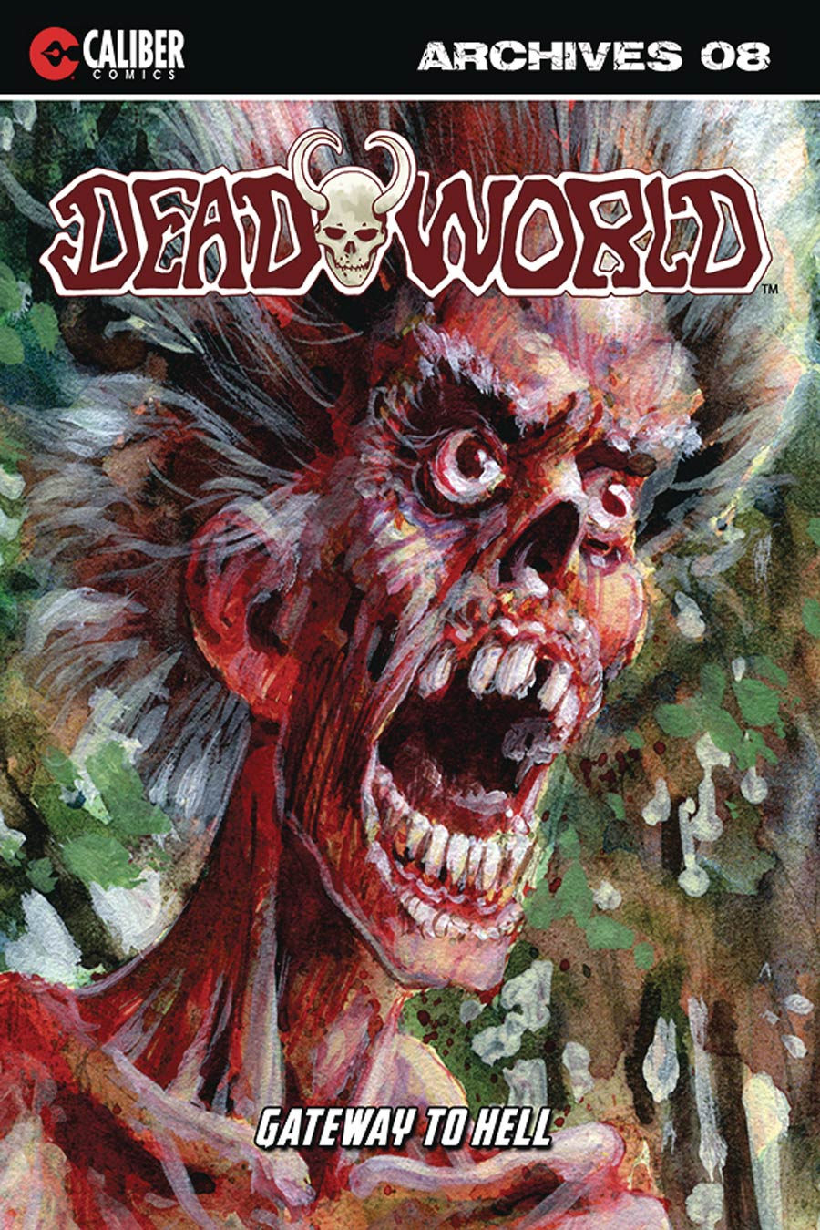 Deadworld Archives Book 8 Gateway To Hell TP