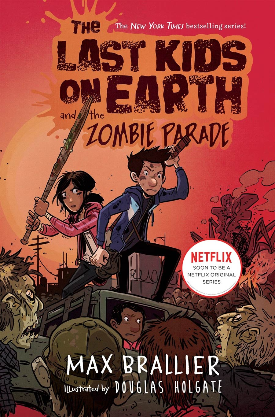 Last Kids On Earth Novel Vol 2 Last Kids On Earth And The Zombie Parade HC