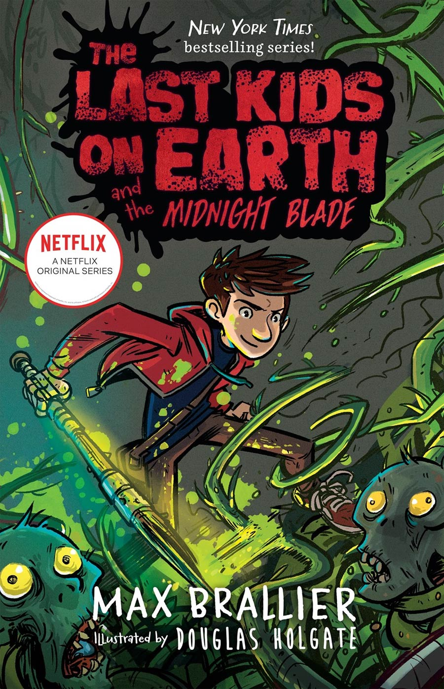 Last Kids On Earth Novel Vol 5 Last Kids On Earth And The Midnight Blade HC