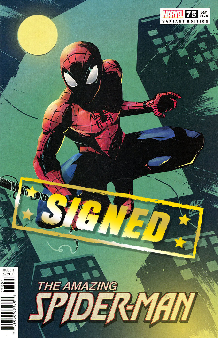 Amazing Spider-Man Vol 5 #75 Cover R Variant Alex Ogle Cover Signed By Zeb Wells