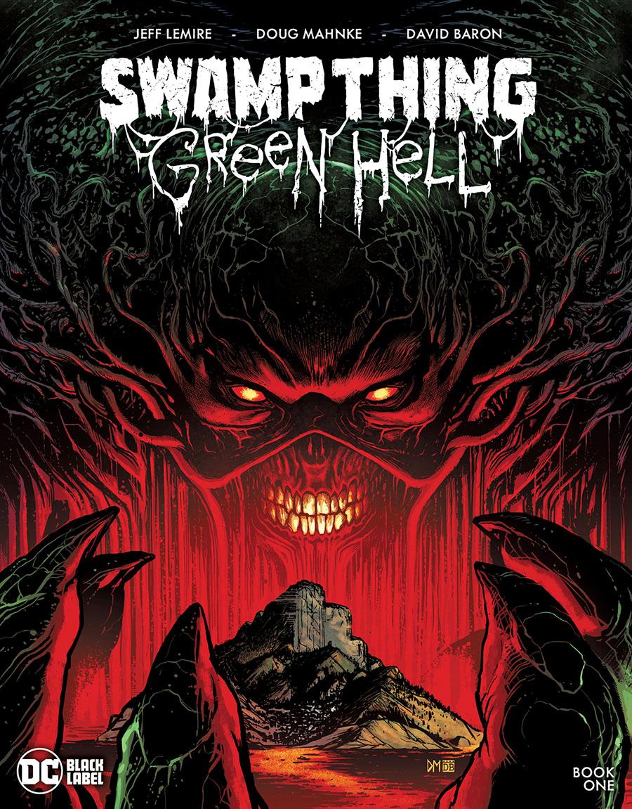 Swamp Thing Green Hell #1 Cover A Regular Doug Mahnke Cover