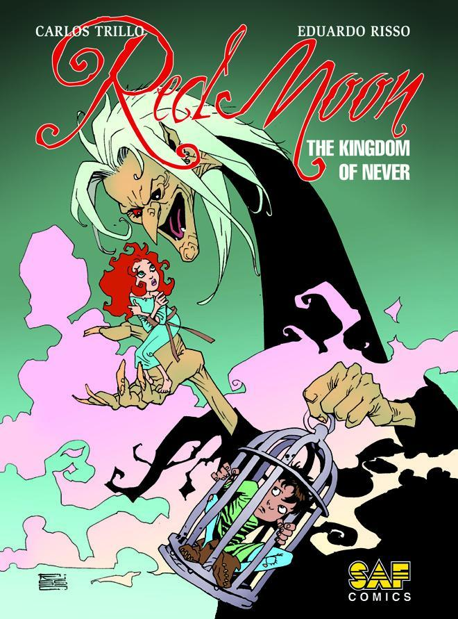 Red Moon Vol 3 The Kingdom Of Never HC