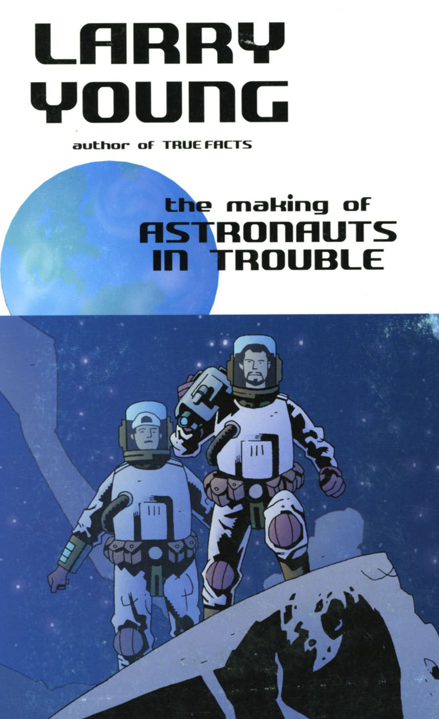 Making Of Astronauts In Trouble
