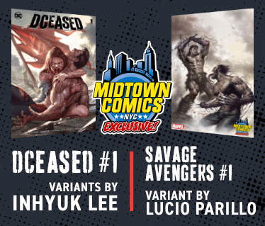 Midtown exclusive, DCeased #1 variants by Inhyuk lee and Savage Avengers #1 variant by Lucio Parillo