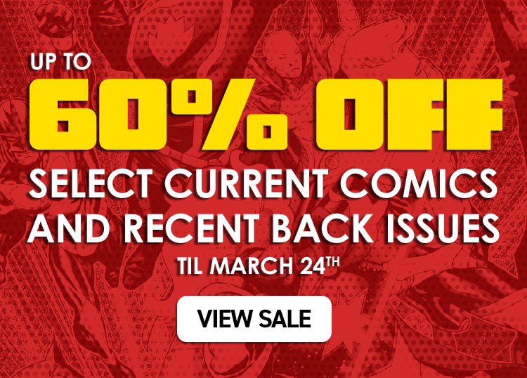 Up to 60% off select current comics & recent back issues online only, 'til Sept 24