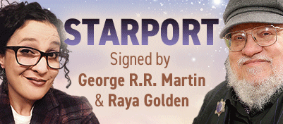 Starport signed by George R. R. Martin & Raya Golden
