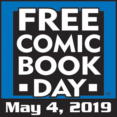 Free Comic Book Day : May 4, 2019