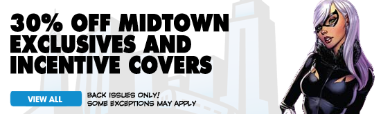 30% Off Midtown Exclusives and Incentive Covers