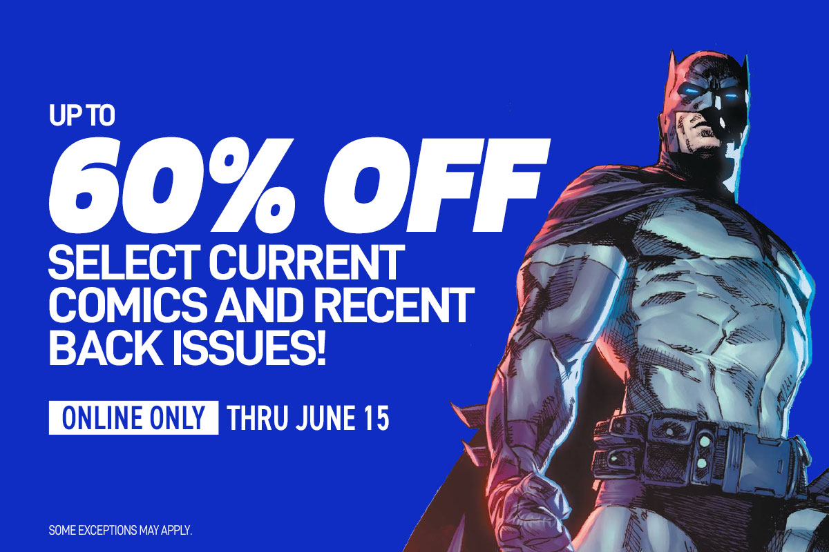 Up to 60% off select current comics