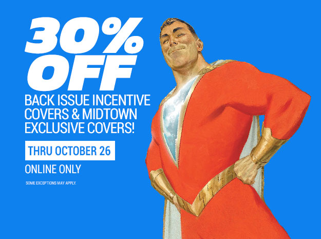 30% Off Back Issue Incetive Covers and Mitown Exclusive Comics