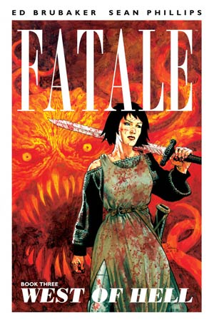 Fatale Vol 3 West Of Hell TP