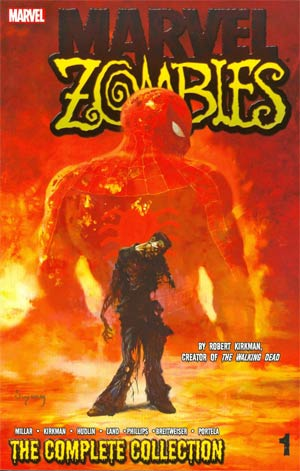 Marvel Zombies Complete Collection Vol 1 TP
