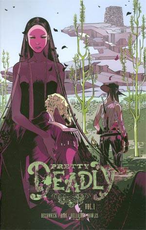 Pretty Deadly Vol 1 TP