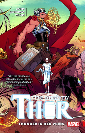 Mighty Thor Vol 1 Thunder In Her Veins TP