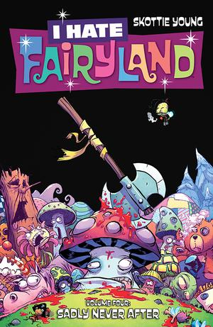 I Hate Fairyland Vol 4 Sadly Never After TP