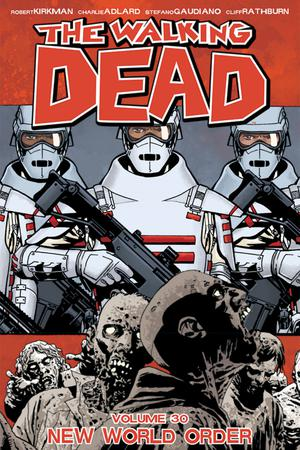 Walking Dead Vol 30 New World Order TP