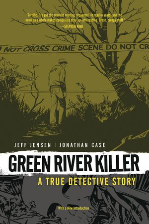 Green River Killer A True Detective Story HC 2nd Edition