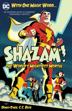 SHAZAM The Worlds Mightiest Mortal Vol 1 HC