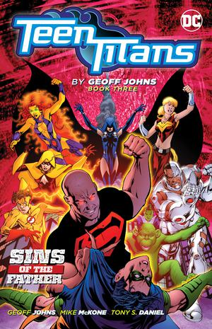 Teen Titans By Geoff Johns Book 3 TP
