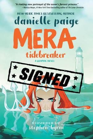 Mera Tidebreaker TP Signed By Danielle Paige