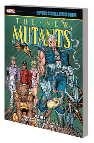 New Mutants Epic Collection Vol 7 Cable TP
